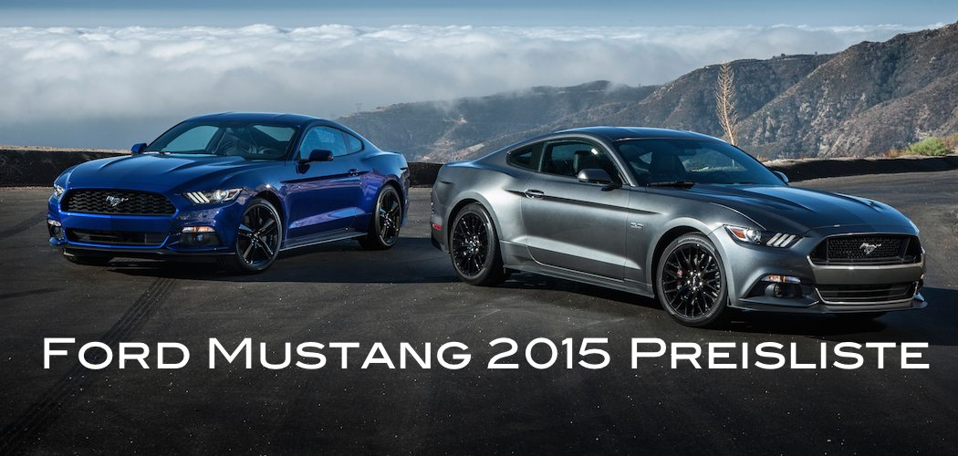 ford mustang 2015 preisliste f r deutschland